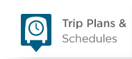 Plan a Trip - Trip Plans & Schedules
