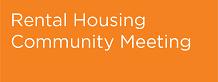 Rental Housing Community Meeting