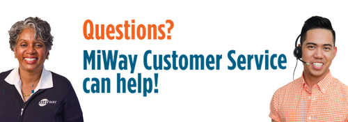 MiWay Customer Service can help!