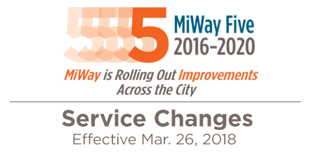 MiWay Service Changes Effective March, 26 2018