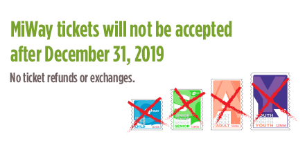 MiWay tickets will not be accepted after December 31, 2019