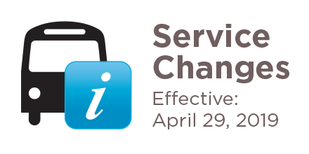 Service Changes Effective April 29 2019
