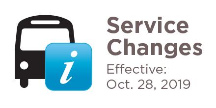 Service Changes Effective October 28 2019