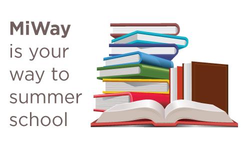 MiWay is your way to summer school