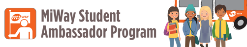 MiWay Student Ambassador Program Application