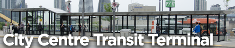 City Centre Transit Terminal Station Route Service: Route 3,6,7,8,9,10,19,19A,19B,20,21,26,28,34,61,61A,66,68,76,91